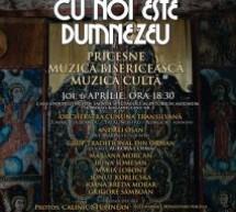 Cluj Napoca: Concert Prepascal de pricesne, muzică bisericească și cultă (joi, 6 aprilie)